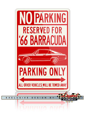 1966 Plymouth Barracuda Fastback Reserved Parking Only Sign 12x18 - 8x12 Alu.