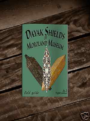 DaYak Shields of the Moroland Museum  (Book# 8)  Volume # 2