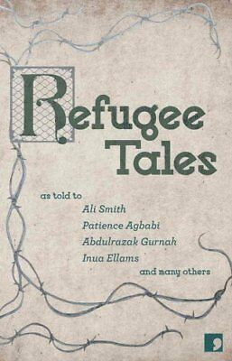 Refugee Tales by Ali Smith 9781910974230 (Paperback, 2016)