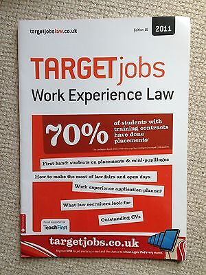 TARGETjobs Work Experience Law Edition 15 2011