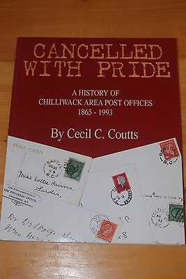 Weeda Literature: Cancelled with Pride, Chilliwack Post Offices, Coutts SIGNED