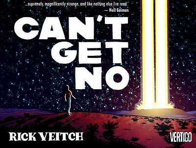 Can't Get No: by Rick Veitch (P/B 2006) Mint Condition Graphic Novel Vertigo