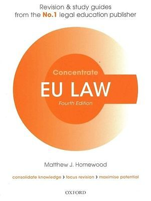 EU Law Concentrate: Law Revision and Study Guide by Matthew Homewood (Paperback…