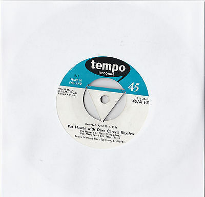 PAT HAWES with DAVE CAREY'S RHYTHM * SNOWY MORNING BLUES * TEMPO 45/A 141
