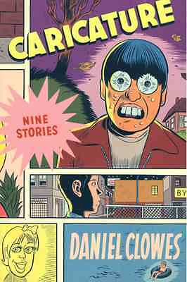 Caricature: Nine Stories by Daniel Clowes:1st Edition vintage paperback Mint Con