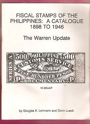 FISCAL STAMPS OF  THE PHILIPPINES  CATALOGUE  1898  TO  1946 softback
