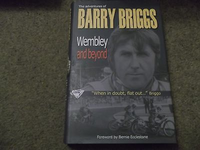 Rare The Adventures Of Barry Briggs Wembley And Beyond * Signed Copy * Hardback