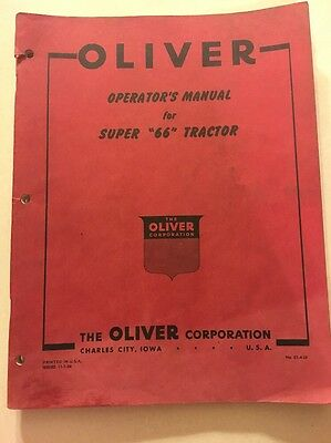 "Oliver Operator's Manual For Super ""66"" Tractor"