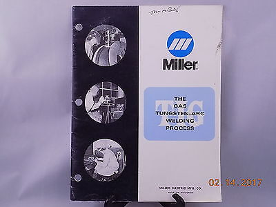 Tig Welding Process And Controls By Miller Electric Gas Tungsten Arc