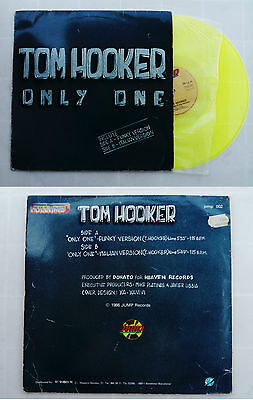 "Tom Hooker ‎– Only One  SPAIN EDITION 12"" 1987  Italo Disco YELLOW VINYL"
