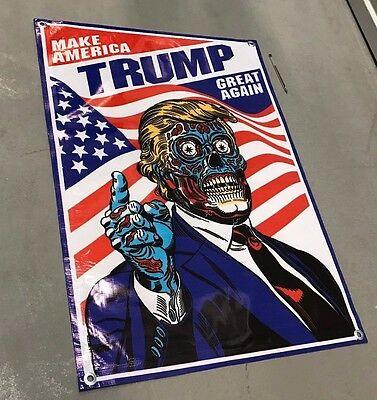 They live movie poster Trump banner election 2016 american flag Donald zombie