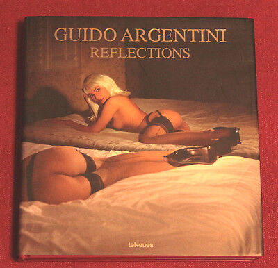 Bildband - Guido Argentini - Reflections - 2007 - TeNeues - Hardcover - Erotik