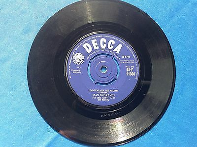 """7"""" 45Rpm Record, Max Bygraves """"Underneath The Arches"""" And """"End Of A Lollipop"""""""