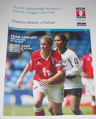 Charlton Ath v Fulham-FA Women's Premier League Cup Final pgm 2003/04