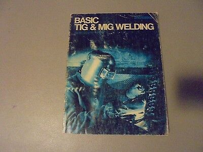 1977 Basic Tig & Mig Welding Book,delmar Publishing,2Nd Edition To Learn,weld It