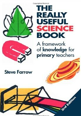 The Really Useful Science Book: Framework of Knowledge for Primary Teachers by …