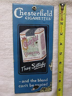 Porcelain sign  CHESTERFIELD Cigarettes Push Plate  great Graphics.