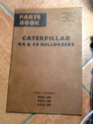 Partbook Caterpillar 4A & 4S Bulldozers. Serial Numbers: 96E1-UP, 93C1-UP, 45L1-