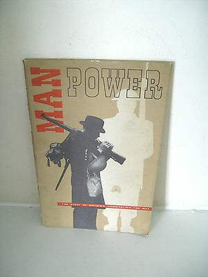 Vintage World War II Man Power HMSO Book