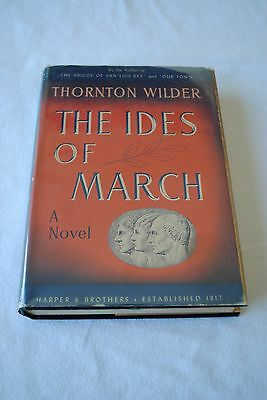 Thornton Wilder The Ides of March First Edition 1948 Hardcover w DJ