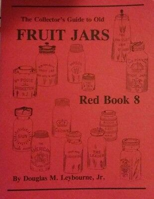 VINTAGE FRUIT JAR VALUE GUIDE ID COLLECTOR'S BOOK 450+ Pages