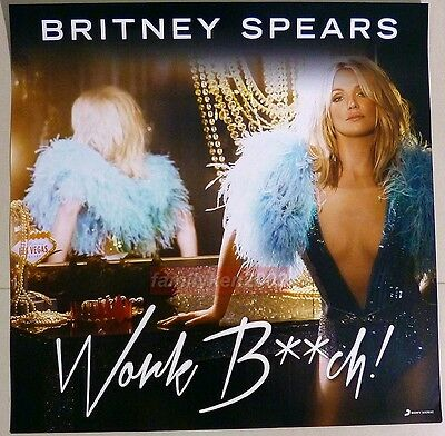 Taiwan Official Promo Poster NEW! BRITNEY SPEARS WORK B**CH glory bitch jean