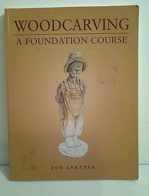 Woodcarving a foundation course woodwork book carpentry sculpture  carving wood