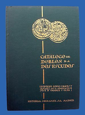 Antique Spanish Gold Doubloon Catalog. 2 Escudos. Collector Book.