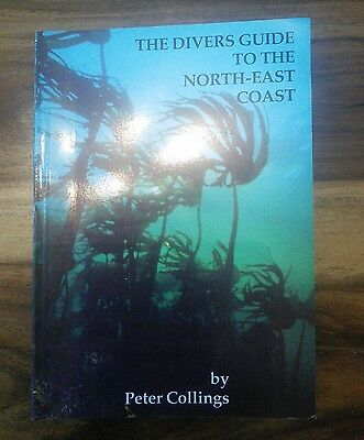 The divers guide to the north-east coast by Peter Collings