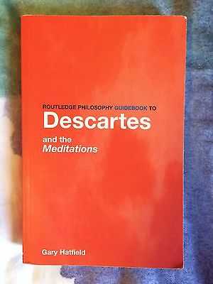 Routledge Philosophy Guidebook to Descartes and the Meditations by Gary Hatfield