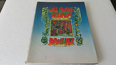 Lone Slone Delirius  Philippe Druillet First Edition 1973