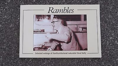 Canadian Book (Rambles) By Northumberland Naturalist Orval Kelly (New)