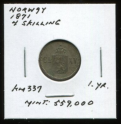 ** Norway 1871 (One Year) 4 Skilling ...scarce , Low Minted 559 K. **