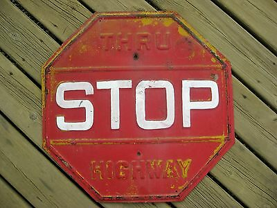 Vintage Thru Highway Stop Sign / Embossed / Rare!