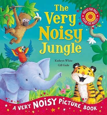 The Very Noisy Jungle (Sound Book), White, Kathryn, New Book