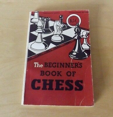 The Beginner's BOOK of CHESS by F Hollings 18th edition good vintage copy