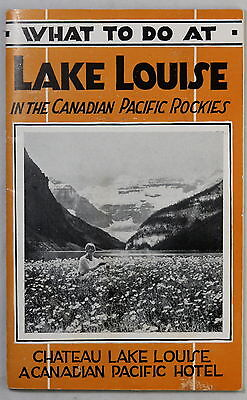 1928 publicity pamphlet for CPR 'What to do at Lake Louise' (AB)