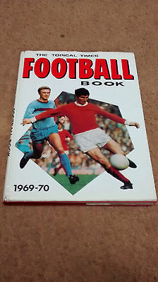THE TOPICAL TIMES Football Book 1969-70 Annual - NOT PRICE CLIPPED - COLLECTABLE