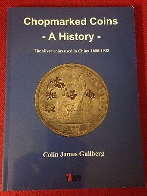Chopmarked Coins: A History 1600-1935 Colin James Gullberg Book