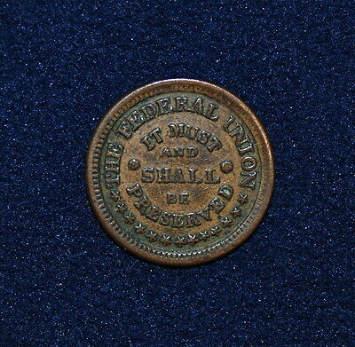 1863 Civil War Token, Army & Navy - The Fed Union, It Must & Shall Be Preserved