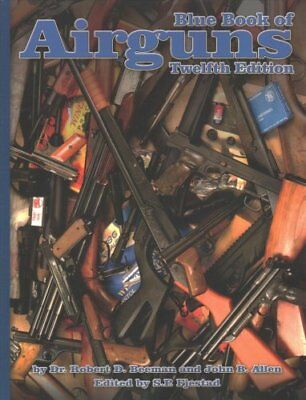 Blue Book of Airguns by Robert Beeman 9781936120895 (Paperback, 2016)