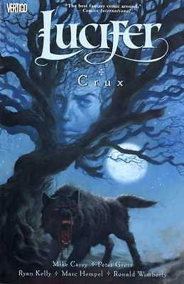 Lucifer: Crux: paperback graphic novel. Collectors 1st print 2006 Vertigo Mint