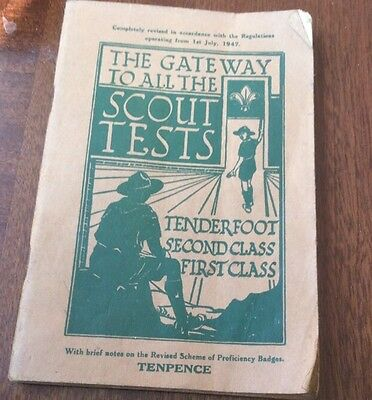 Boy Scout Book - The Gateway To all Scout Tests  operating from 1st July 1947