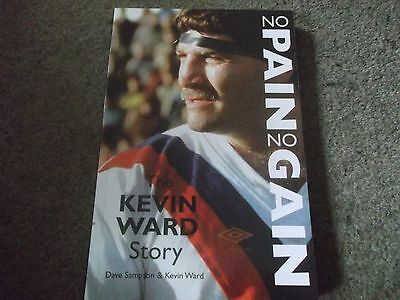 Rare The Kevin Ward Story No Pain No Gain Signed 2003 Vertical Books Rugby Leagu