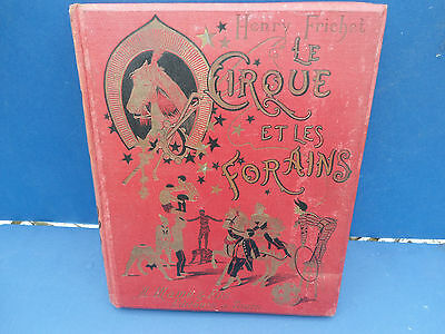 Very Rare Antique 1899 French Circus Book  The Circus And The Fairground
