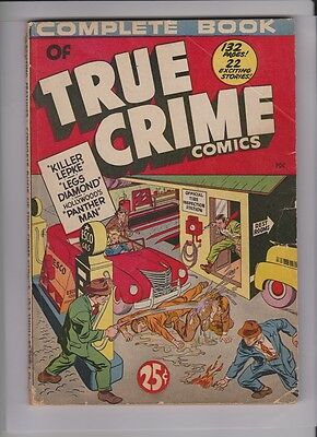 COMPLETE BOOK OF TRUE CRIME COMICS VG-, horrific cvr, pre code violence, rare