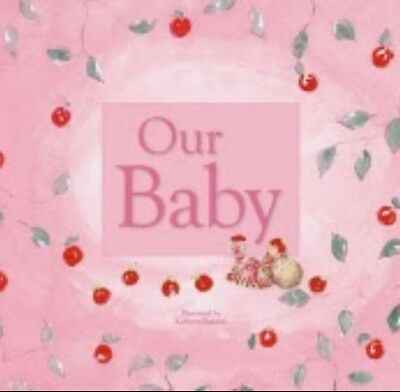 Our Baby- Baby Record Book and Keepsake Journal (Pink)