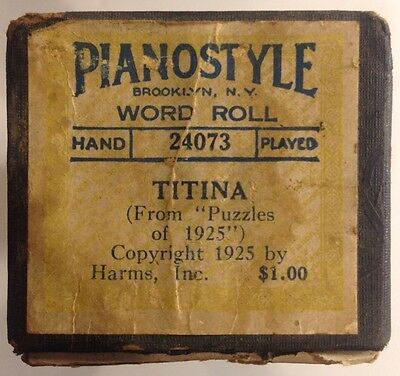 PianoStyle Word Roll 24073 TITINA from Puzzles of 1925 VINTAGE 1925
