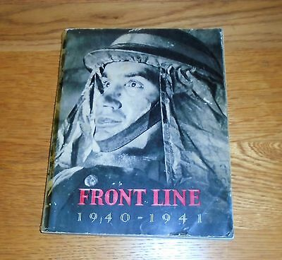 Front Line 1940 - 1941. Official Story of Civil Defence of Britain. Pub 1942 WW2
