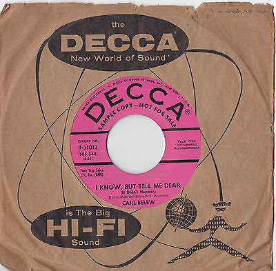 Carl Belew * I Know, But Tell Me Dear * Rare Us Promo Decca 9-31012 Plays Great